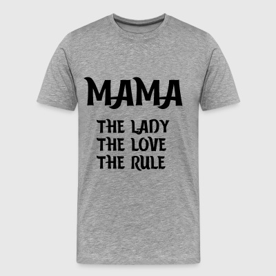 Mama Lady Love wet bepaalt Mami Mom Kindfrau - Mannen Premium T-shirt