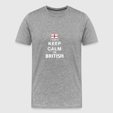 I CAN T KEEP CALM british - Männer Premium T-Shirt