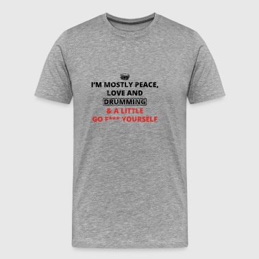 PEACE LOVE YOURSELF FUCK drums trommel drum png - Männer Premium T-Shirt