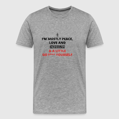 PEACE LOVE YOURSELF FUCK road bike biker cycling fah - Men's Premium T-Shirt