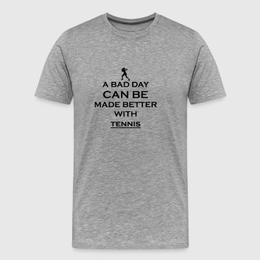 gift better bad day tennis star wimbledon - Men's Premium T-Shirt