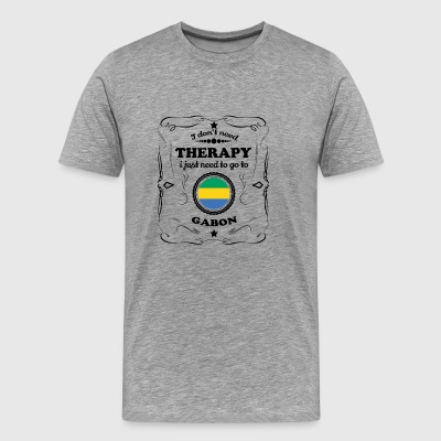DON T NEED THERAPY GO GABON - Men's Premium T-Shirt