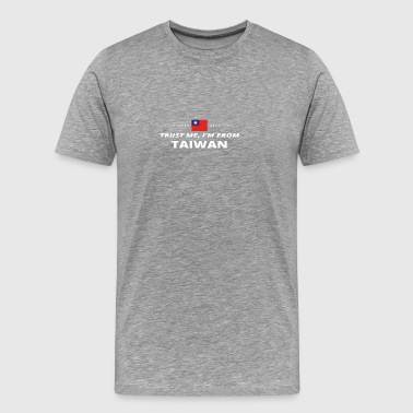 trust me from proud gift TAIWAN - Men's Premium T-Shirt