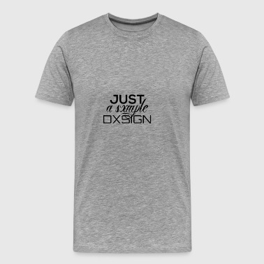 Juste une conception simple - T-shirt Premium Homme