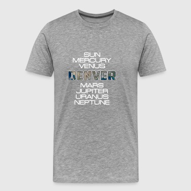 Solar System Planet Earth Denver Gift - Men's Premium T-Shirt