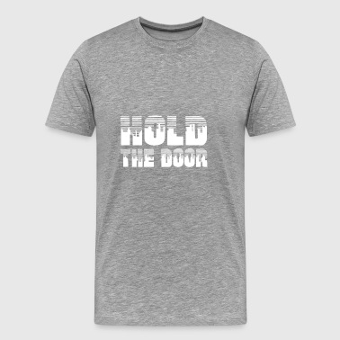 HOLD THE DOOR / HODL BITCOIN - Cryptocurrency White - Men's Premium T-Shirt