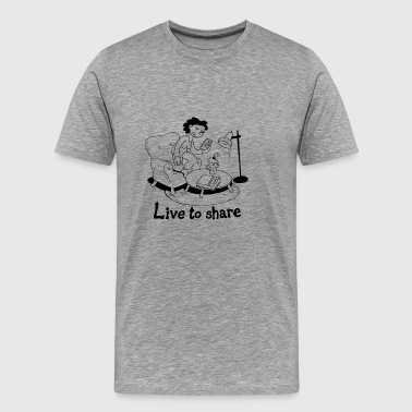 Live to share - Herre premium T-shirt