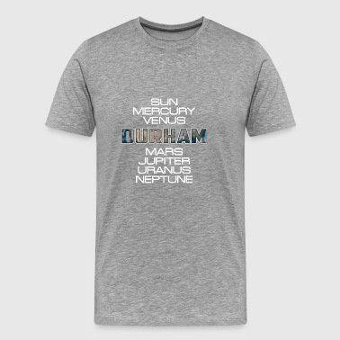 Solar System Planet Earth Durham Gift - Men's Premium T-Shirt