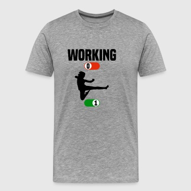 Working Job OFF karate sport ON gift - Männer Premium T-Shirt
