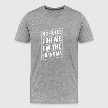 No rules for me: I'm the grandma - Men's Premium T-Shirt