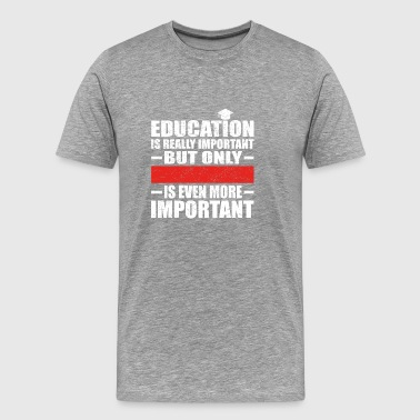 PERSONALIZABLE education important education is imp - Men's Premium T-Shirt