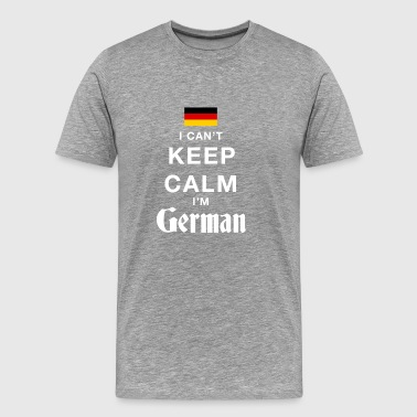 I CAN T KEEP CALM german - Männer Premium T-Shirt