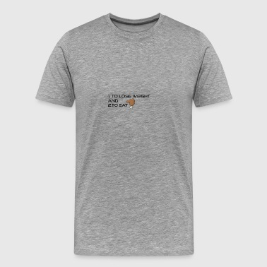 To lose weight or to eat - Männer Premium T-Shirt