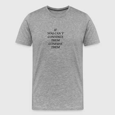 convince convincing wise intellectually ni - Men's Premium T-Shirt