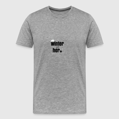 Winter is here - Men's Premium T-Shirt