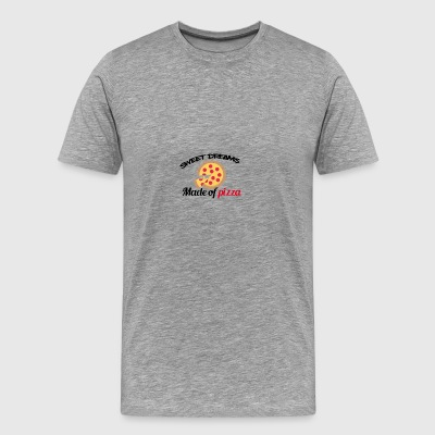 Sweet dreams are made of pizza - Männer Premium T-Shirt