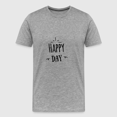 happy day - Mannen Premium T-shirt