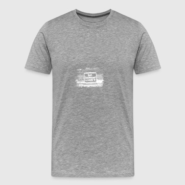 self employed and lovin it - Men's Premium T-Shirt