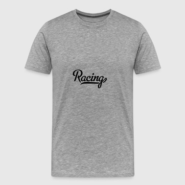 6061912 121984375 racing - Mannen Premium T-shirt