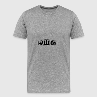 hallooo - Men's Premium T-Shirt