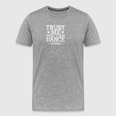 Dancing with Vodka - Premium T-skjorte for menn