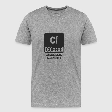 Chemiker / Chemie: Coffee - Essential Element - Männer Premium T-Shirt