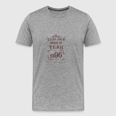 this guy born in year 1996 - Men's Premium T-Shirt