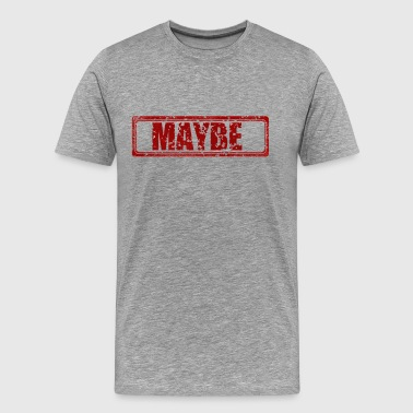 Red Maybe - Men's Premium T-Shirt