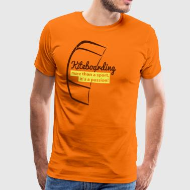 Kiteboarding is Passion - Männer Premium T-Shirt