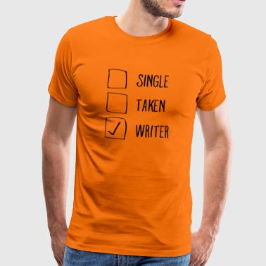 Single, Taken, Writer - Premium-T-shirt herr