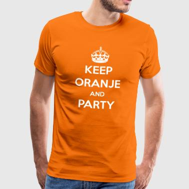 KEEP ORANJE AND PARTY - Mannen Premium T-shirt