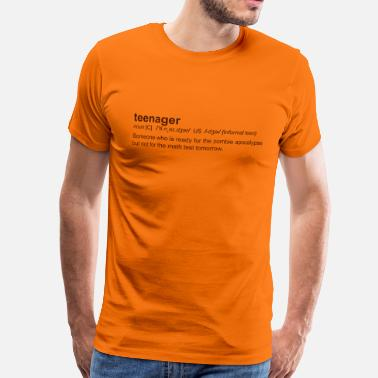 Teenager Definition of Teenager - T-shirt Premium Homme