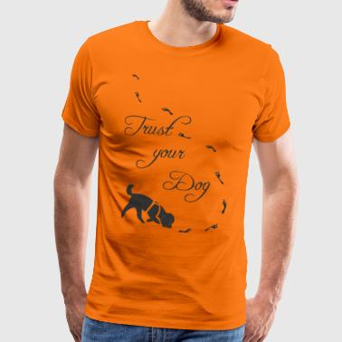 Trust your poodle - Men's Premium T-Shirt