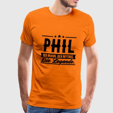 Man Myth Legend Phil - T-shirt Premium Homme