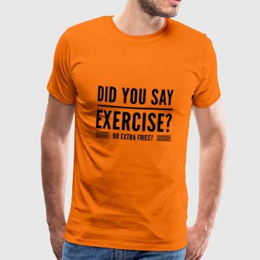 fitness quote funny t-shirt - Men's Premium T-Shirt