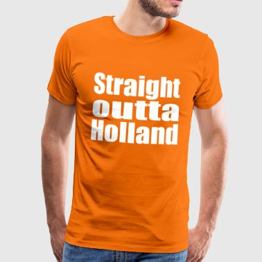 Straight outta Holland - Men's Premium T-Shirt