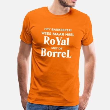 Borrel Royal met de Borrel - Mannen Premium T-shirt