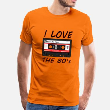 I Love The 80s I Love The 80's 80s, 80s, 80s, jazz, music - Men's Premium T-Shirt