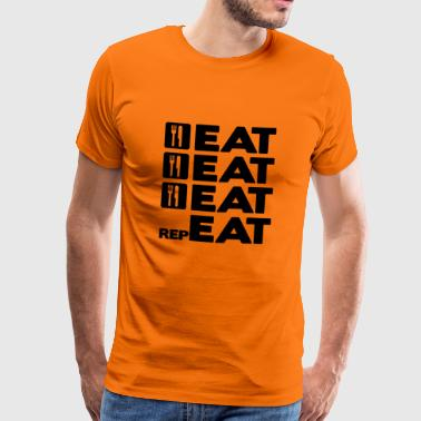 EAT EAT EAT REPEAT - Herre premium T-shirt