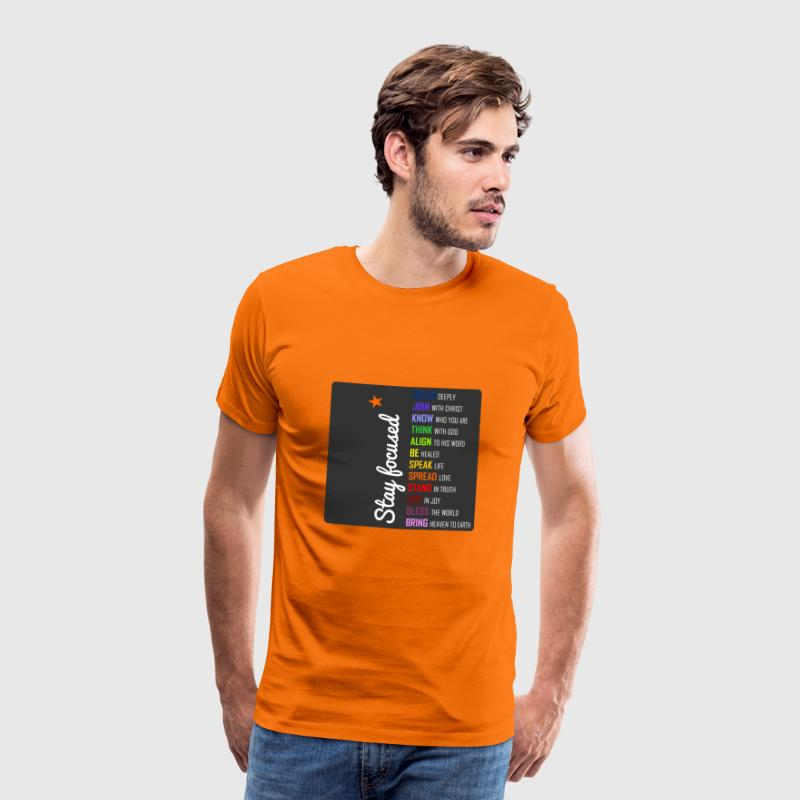 Stay focused - Männer Premium T-Shirt