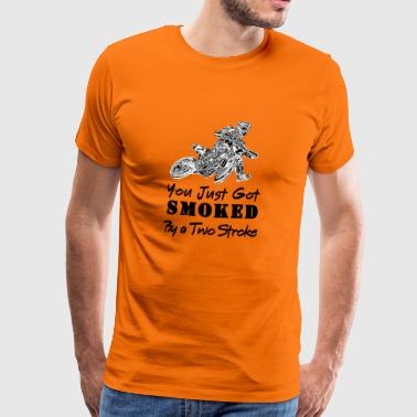 Supermoto Smoked By a Two Stroke! - Men's Premium T-Shirt