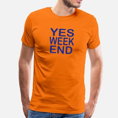 Franglais yes week end - T-shirt Premium Homme