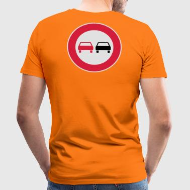 No passing - Men's Premium T-Shirt