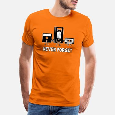 Forget Never forget - Men's Premium T-Shirt