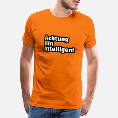 Teaching Attention Bin Itelligent High School saying - Men's Premium T-Shirt