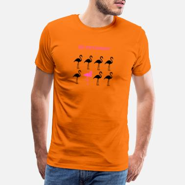 Think Flamingo Spruch Be different - Männer Premium T-Shirt
