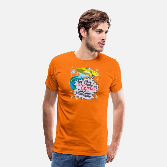 Galaxie T-shirts - Expression sarcastique Alien vie intelligente - T-shirt premium Homme orange