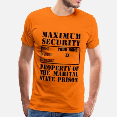 Prison Funny Prisoner, Marriage State Prison - Men's Premium T-Shirt