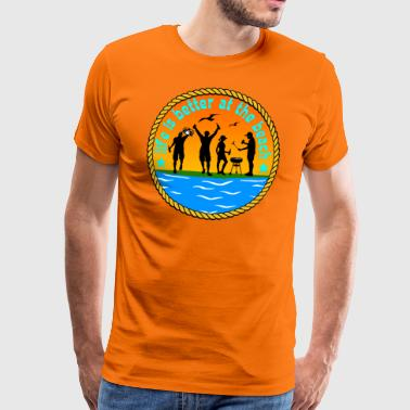 Life is better at beach - Men's Premium T-Shirt