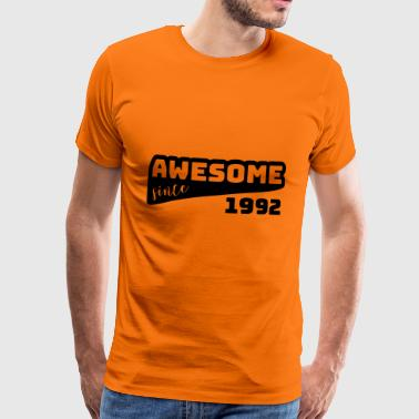 Awesome since 1992 / Birthday-Shirt - Men's Premium T-Shirt